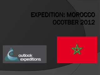 EXPEDITION: MOROCCO OCOTBER 2012