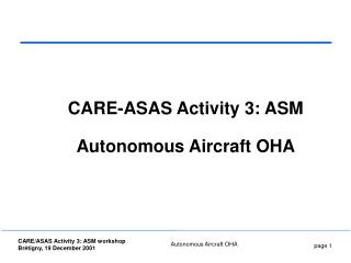 CARE-ASAS Activity 3: ASM Autonomous Aircraft OHA