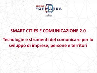 SMART CITIES E COMUNICAZIONE 2.0