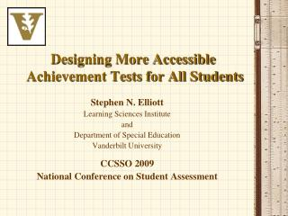 Designing More Accessible  Achievement Tests for All Students