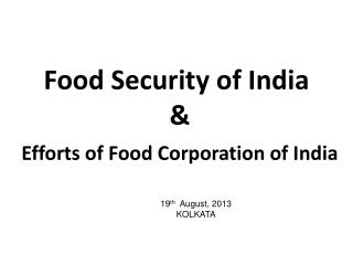 Food Security of India  & Efforts of Food  Corporation of India
