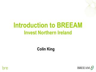 Introduction to BREEAM  Invest Northern Ireland