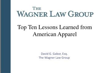 Top Ten Lessons Learned from American Apparel