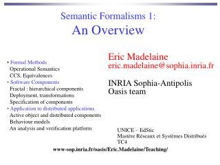 Semantic Formalisms 1: An Overview