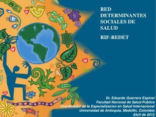 RED DETERMINANTES SOCIALES DE SALUD RIF-REDET