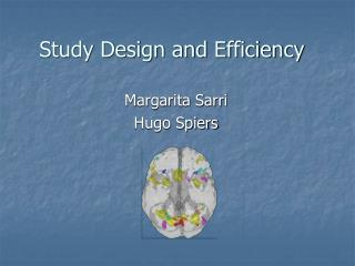 Study Design and Efficiency