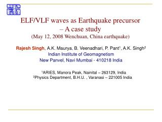 ELF/VLF waves as Earthquake precursor – A case study (May 12, 2008 Wenchuan, China earthquake)