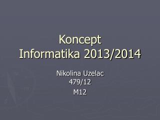 Koncept Informatika 2013/2014
