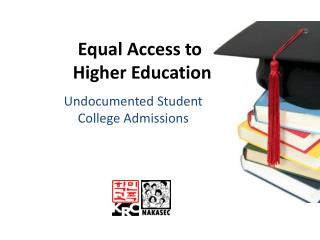 Equal Access to  Higher Education