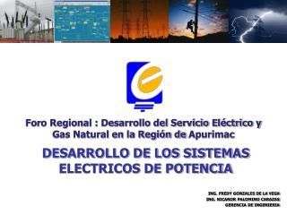 DESARROLLO DE LOS SISTEMAS ELECTRICOS DE POTENCIA