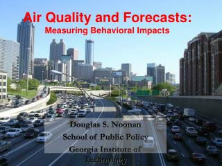 Air Quality and Forecasts:  Measuring Behavioral Impacts