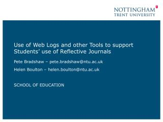 Use of Web Logs and other Tools to support Students' use of Reflective Journals