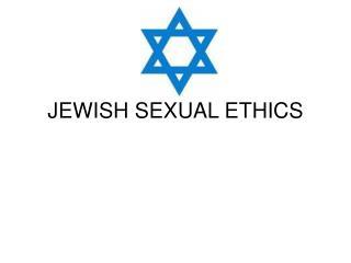 JEWISH SEXUAL ETHICS