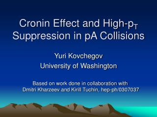Cronin Effect and High-p T  Suppression in pA Collisions