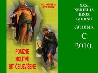 XXX . NEDJELJA KROZ GODINU GODINA C  2010.
