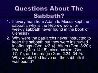 Questions About The Sabbath?