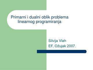 Primarni i dualni oblik problema linearnog programiranja