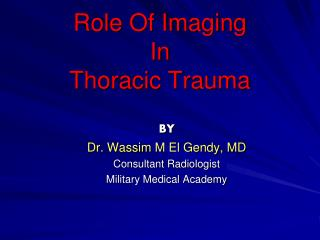 Role Of Imaging  In  Thoracic Trauma