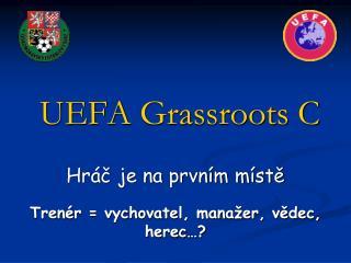UEFA  Grassroots  C