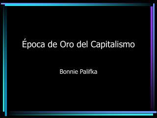 Época de Oro del Capitalismo