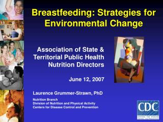 Breastfeeding: Strategies for Environmental Change