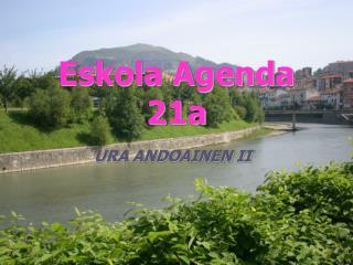 Eskola Agenda 21a