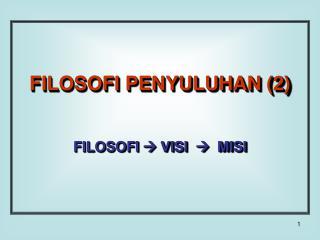 FILOSOFI PENYULUHAN (2)
