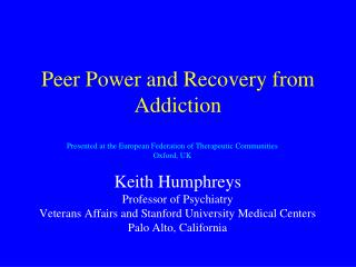 Peer Power and Recovery from Addiction