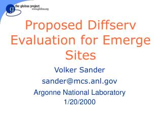 Proposed Diffserv Evaluation for Emerge Sites
