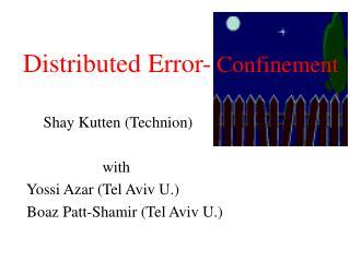 Distributed Error- Confinement