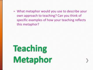 Teaching Metaphor