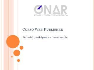 Curso  Web Publisher