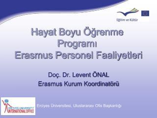 Hayat Boyu Öğrenme Programı  Erasmus Personel Faaliyetleri
