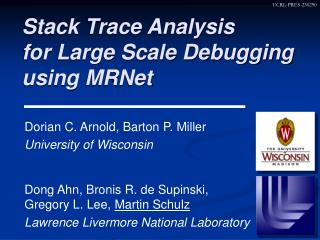Stack Trace Analysis  for Large Scale Debugging  using MRNet