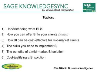 The BAM in Business Intelligence