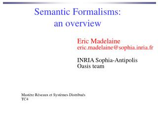 Semantic Formalisms: an overview