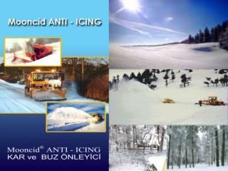 Mooncid  ANTI – ICING İÇERİK