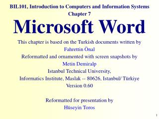 BIL101, Introduction to Computers and Information Systems Chapter 7  Microsoft  Word