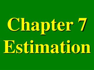 Chapter 7 Estimation