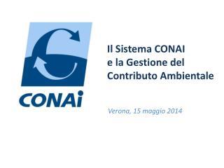 Il Sistema CONAI  e la  Gestione del  Contributo Ambientale