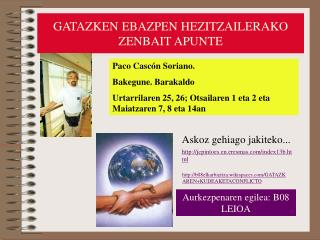 GATAZKEN EBAZPEN HEZITZAILERAKO ZENBAIT APUNTE