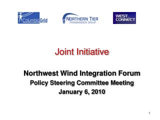 Joint Initiative Northwest Wind Integration Forum Policy Steering Committee Meeting