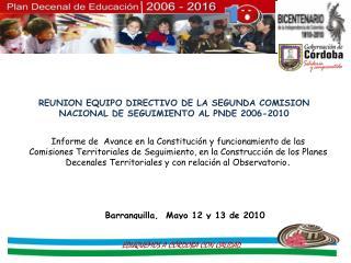Barranquilla,  Mayo 12 y 13 de 2010