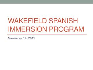 Wakefield Spanish immersion program