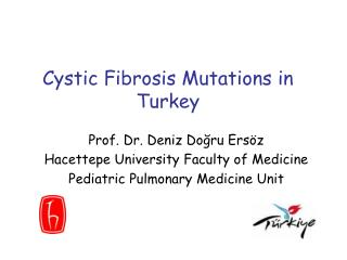 Cystic Fibrosis Mutations in Turkey