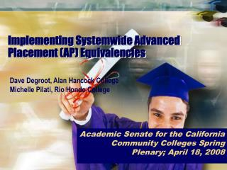 Implementing Systemwide Advanced Placement (AP) Equivalencies