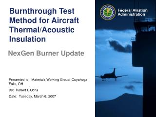 Burnthrough Test Method for Aircraft Thermal/Acoustic Insulation