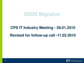 DEDS Migration