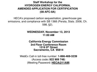 WEDNESDAY, November 13, 2013 11:00 AM  California Energy Commission