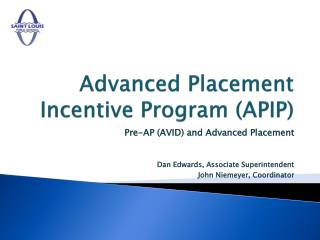 Advanced Placement Incentive Program (APIP)